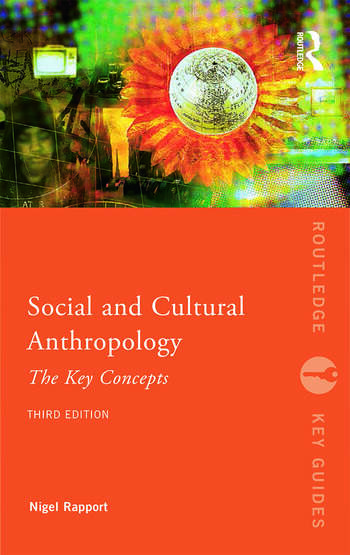 Social and Cultural Anthropology: The Key Concepts book cover
