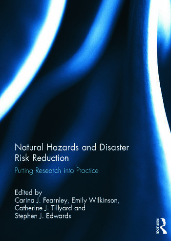 Natural Hazards and Disaster Risk Reduction Putting Research into Practice book cover