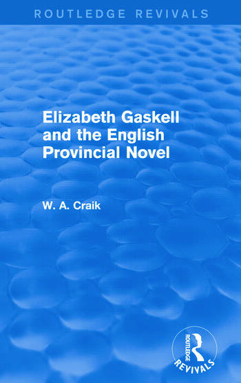 Elizabeth Gaskell and the English Provincial Novel book cover