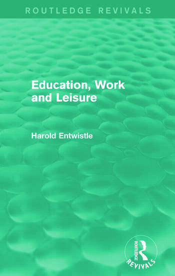 Education, Work and Leisure (Routledge Revivals) book cover