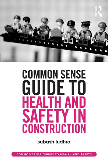 Common Sense Guide to Health and Safety in Construction book cover