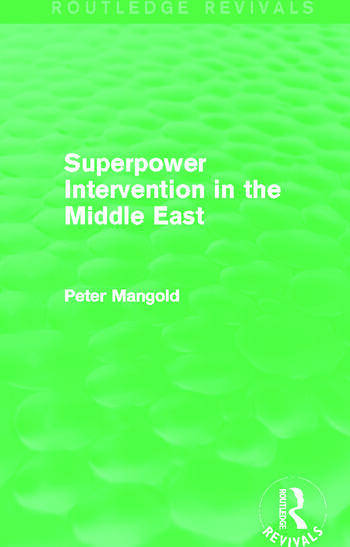 Superpower Intervention in the Middle East (Routledge Revivals) book cover