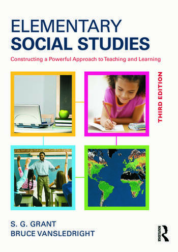 Elementary Social Studies Constructing a Powerful Approach to Teaching and Learning book cover