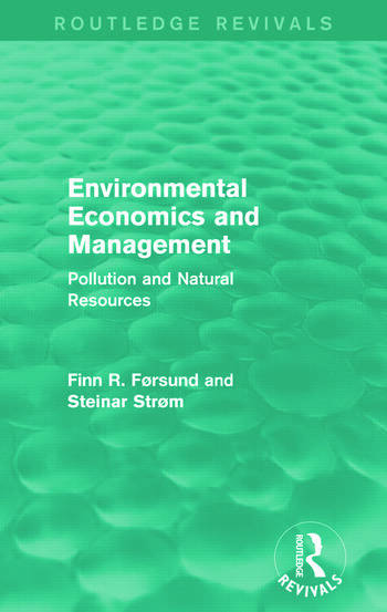 Environmental Economics and Management (Routledge Revivals) Pollution and Natural Resources book cover