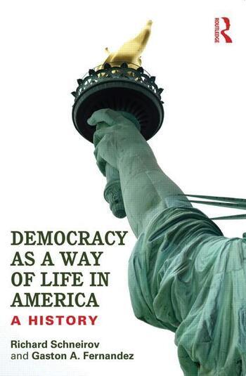 Democracy as a Way of Life in America A History book cover