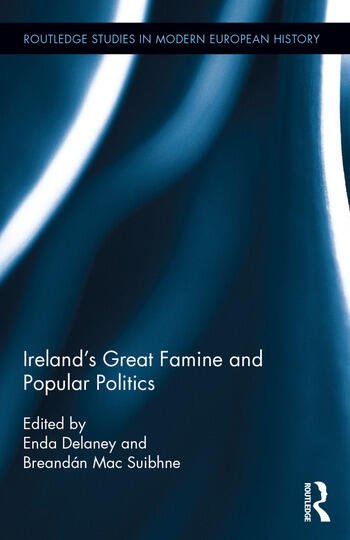 Ireland's Great Famine and Popular Politics book cover