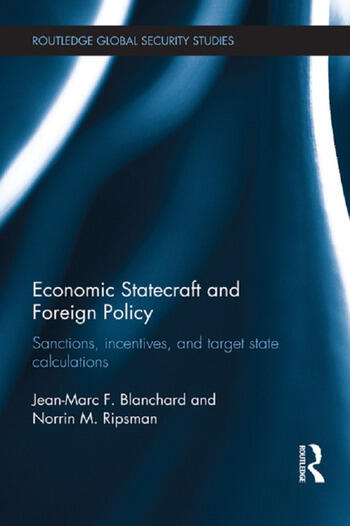Economic Statecraft and Foreign Policy Sanctions, Incentives, and Target State Calculations book cover