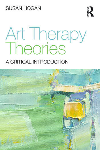 Art Therapy Theories A Critical Introduction book cover