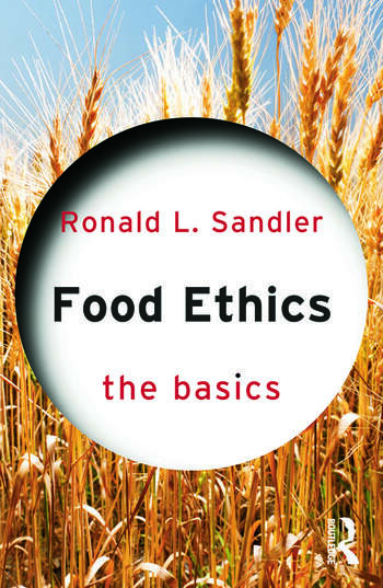 Food Ethics: The Basics book cover