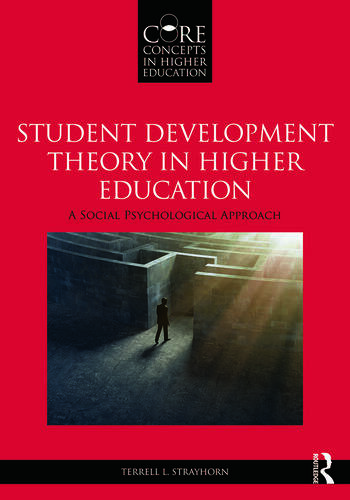 Student Development Theory in Higher Education A Social Psychological Approach book cover