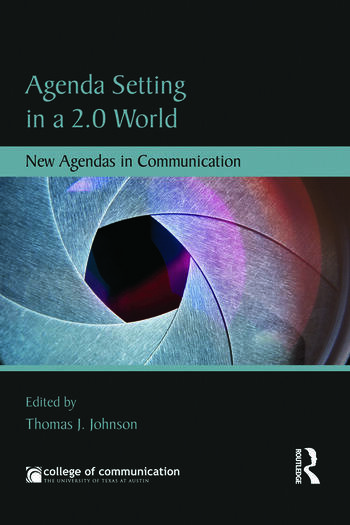 Agenda Setting in a 2.0 World New Agendas in Communication book cover