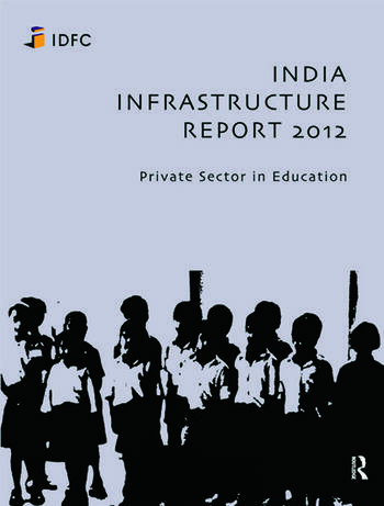 India Infrastructure Report 2012 Private Sector in Education book cover