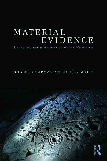 Material Evidence Learning from Archaeological Practice book cover