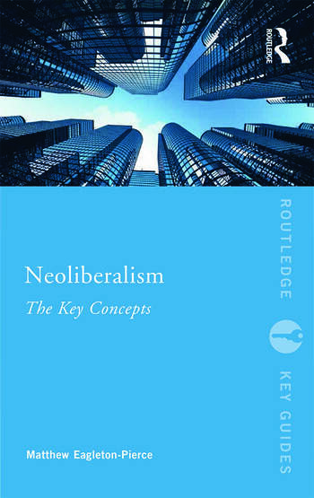 Neoliberalism The Key Concepts book cover