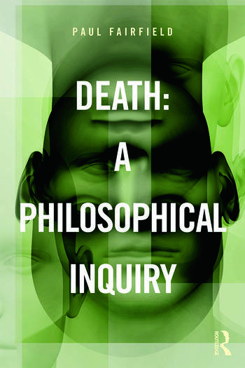 Death: A Philosophical Inquiry book cover