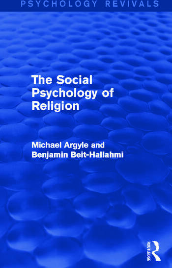 The Social Psychology of Religion book cover