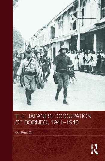 The Japanese Occupation of Borneo, 1941-45 book cover