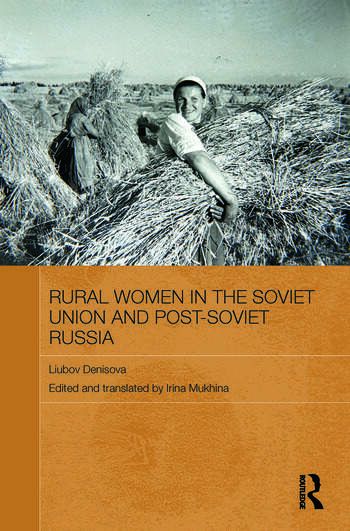 Rural Women in the Soviet Union and Post-Soviet Russia book cover