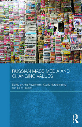 Russian Mass Media and Changing Values book cover