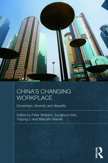 China's Changing Workplace Dynamism, diversity and disparity book cover