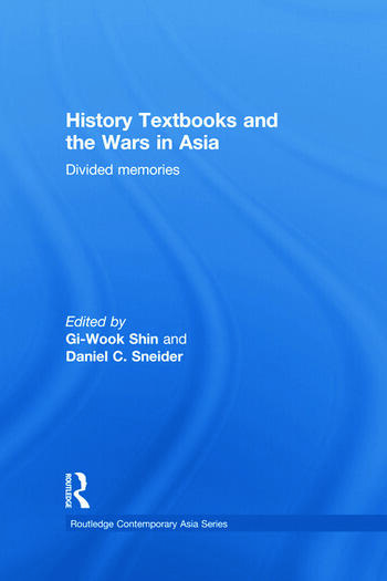 History Textbooks and the Wars in Asia Divided Memories book cover