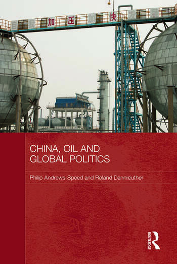 China, Oil and Global Politics book cover