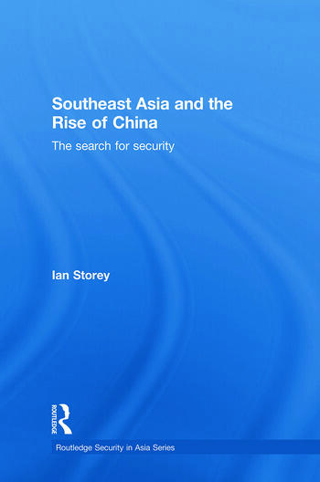 Southeast Asia and the Rise of China The Search for Security book cover