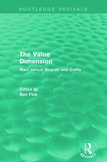 The Value Dimension (Routledge Revivals) Marx versus Ricardo and Sraffa book cover