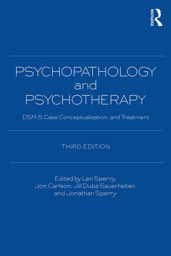 Psychopathology and Psychotherapy DSM-5 Diagnosis, Case Conceptualization, and Treatment book cover