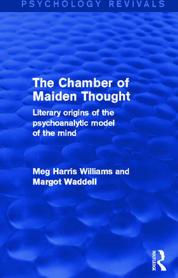 The Chamber of Maiden Thought Literary Origins of the Psychoanalytic Model of the Mind book cover