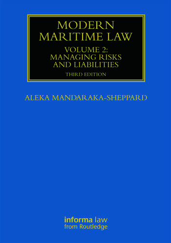 Modern Maritime Law (Volume 2) Managing Risks and Liabilities book cover