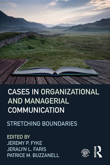 Cases in Organizational and Managerial Communication Stretching Boundaries book cover