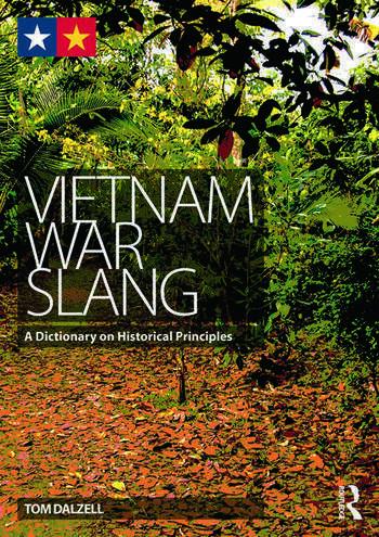 Vietnam War Slang A Dictionary on Historical Principles book cover