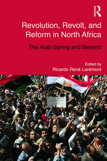 Revolution, Revolt and Reform in North Africa The Arab Spring and Beyond book cover