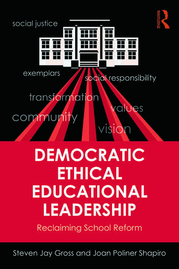 Democratic Ethical Educational Leadership Reclaiming School Reform book cover