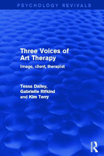 Three Voices of Art Therapy Image, Client, Therapist book cover