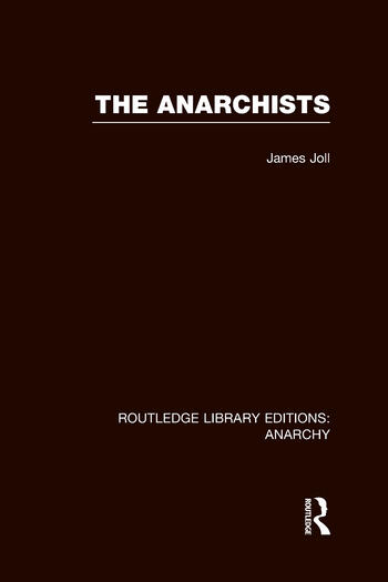 The Anarchists (RLE Anarchy) book cover