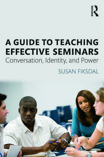 A Guide to Teaching Effective Seminars Conversation, Identity, and Power book cover