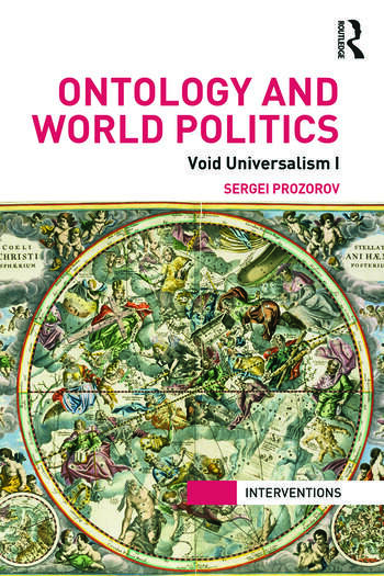 Ontology and World Politics Void Universalism I book cover