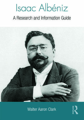 Isaac Albéniz A Research and Information Guide book cover