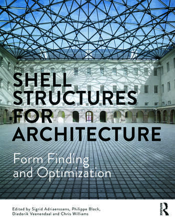 Shell Structures for Architecture Form Finding and Optimization book cover