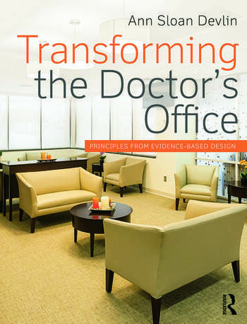 Transforming the Doctor's Office Principles from Evidence-based Design book cover