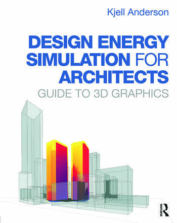 Design Energy Simulation for Architects Guide to 3D Graphics book cover