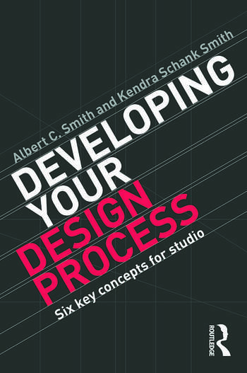 Developing Your Design Process Six Key Concepts for Studio book cover