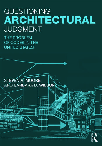 Questioning Architectural Judgment The Problem of Codes in the United States book cover