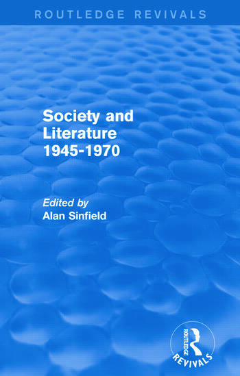 Society and Literature 1945-1970 (Routledge Revivals) book cover