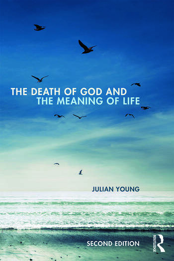 The Death of God and the Meaning of Life book cover