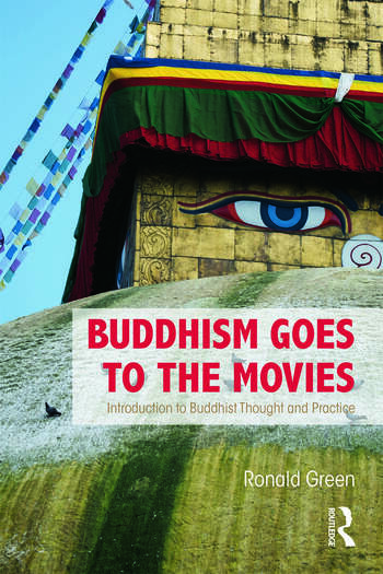 Buddhism Goes to the Movies Introduction to Buddhist Thought and Practice book cover