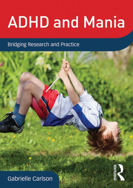 ADHD and Mania Bridging Research and Practice book cover