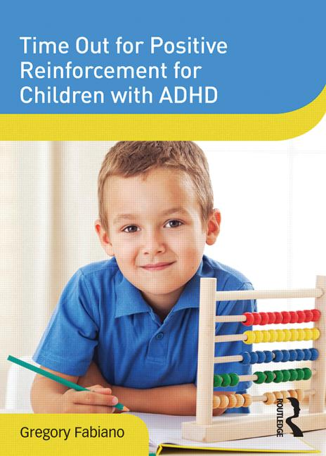 Time Out for Positive Reinforcement for Children with ADHD book cover